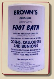 Brown's Foot Bath - Corns, Callouses, Bunions